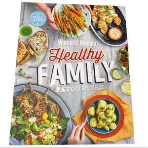 Women's Weekly Healthy Family Favourites New